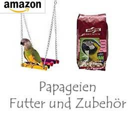 Papageien Futter & Zubehör