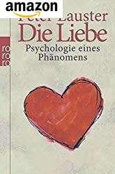 Die Liebe von Peter Lauster