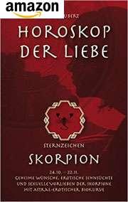 Buch: Horoskop der Liebe - Sternzeichen Skorpion