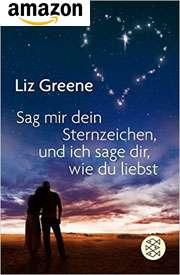 Buch: Sage mir dein Sternzeichen, und ich sage dir, wie du liebst