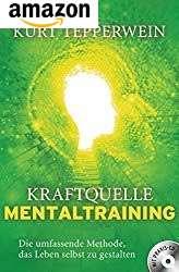 Kraftquelle Mentaltraining