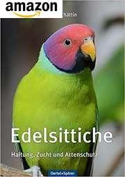 Buch: Edelsittiche - Haltung, Zucht und Artenschutz